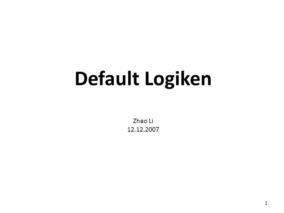 Default Logiken Zhao Li 12.12.2007