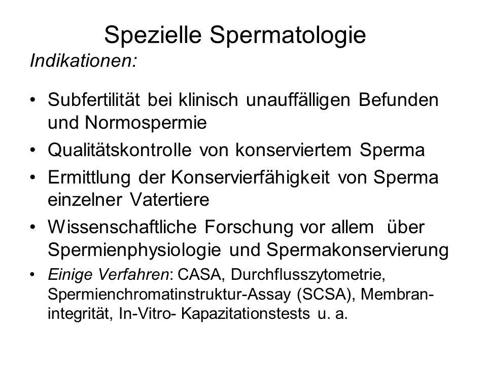 Spezielle Spermatologie Indikationen: