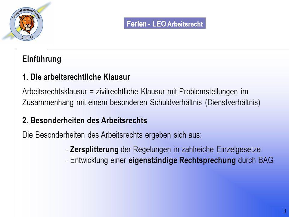 Einführung 1. Die arbeitsrechtliche Klausur.