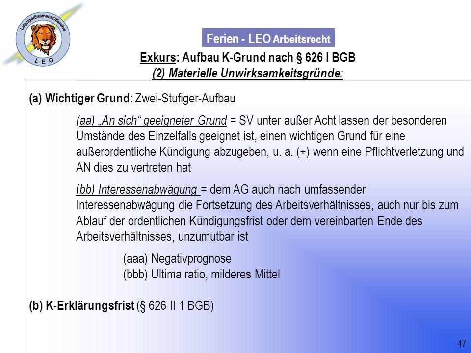 Exkurs: Aufbau K-Grund nach § 626 I BGB