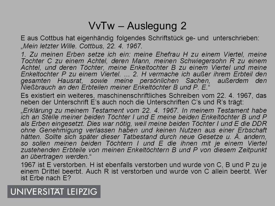 """VvTw – Auslegung 2 E aus Cottbus hat eigenhändig folgendes Schriftstück ge- und unterschrieben: """"Mein letzter Wille. Cottbus, 22. 4. 1967."""
