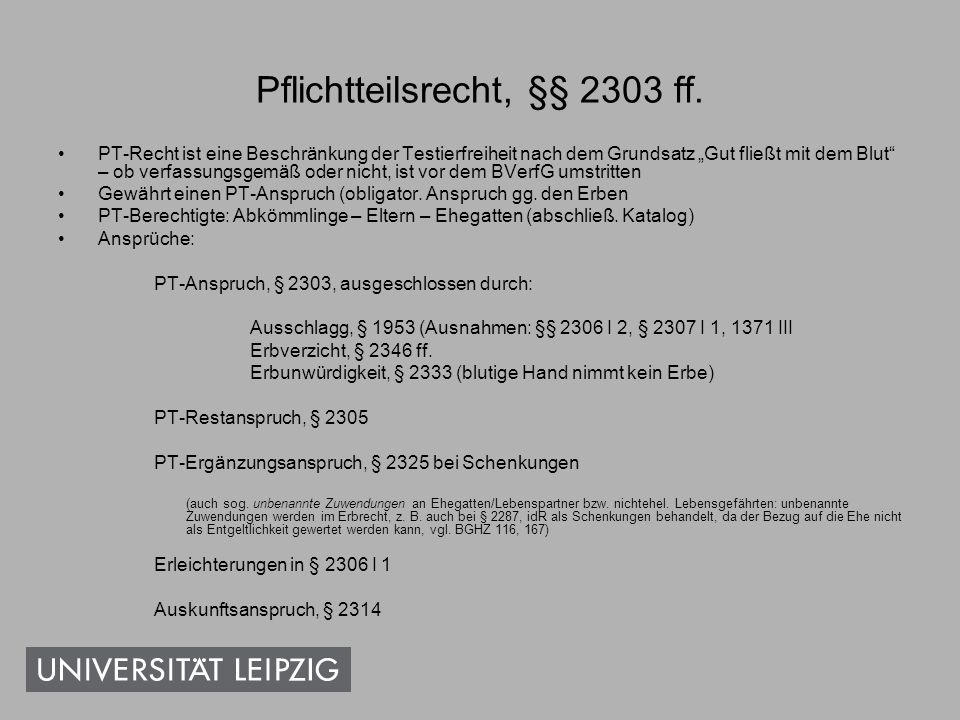 Pflichtteilsrecht, §§ 2303 ff.