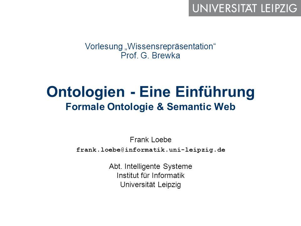 Ontologien - Eine Einführung Formale Ontologie & Semantic Web