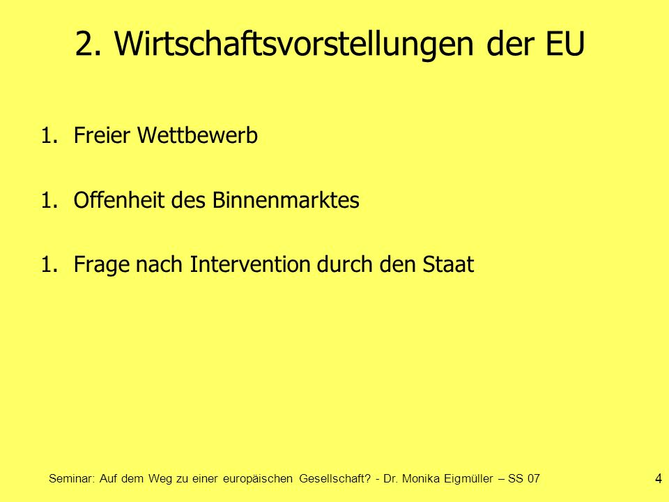 2. Wirtschaftsvorstellungen der EU