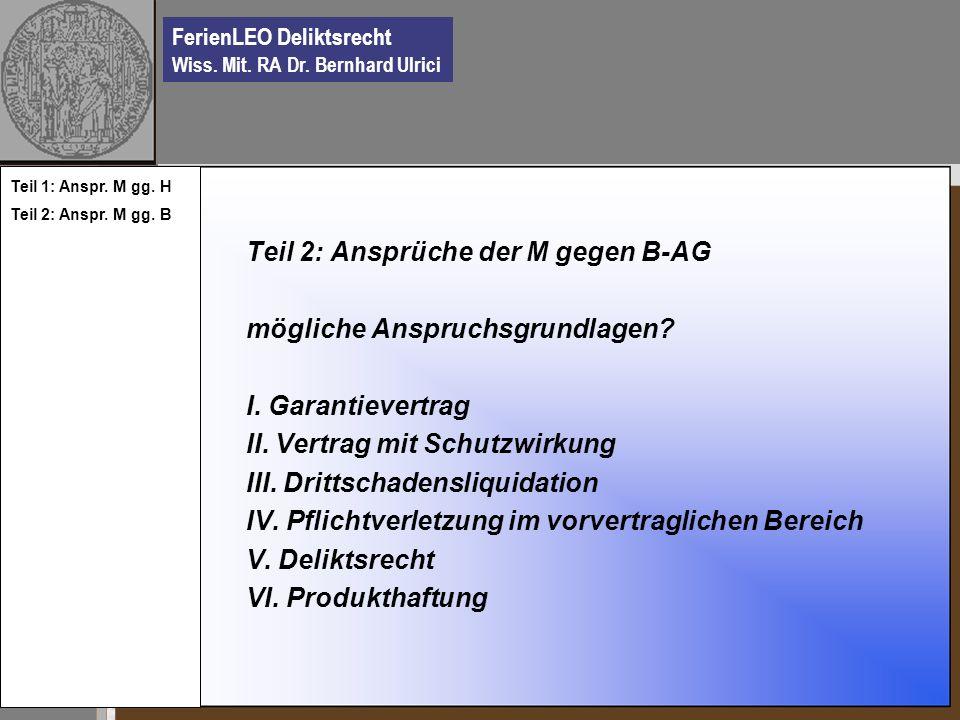 Teil 2: Ansprüche der M gegen B-AG mögliche Anspruchsgrundlagen