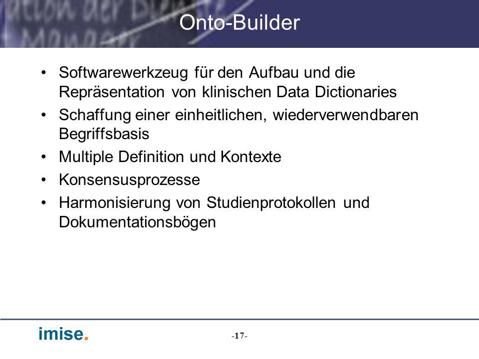 Onto-Builder Softwarewerkzeug für den Aufbau und die Repräsentation von klinischen Data Dictionaries.