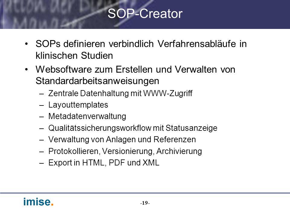 SOP-Creator SOPs definieren verbindlich Verfahrensabläufe in klinischen Studien.