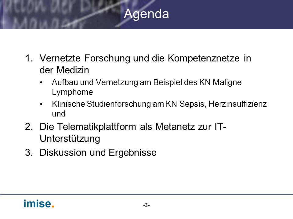 Agenda Vernetzte Forschung und die Kompetenznetze in der Medizin