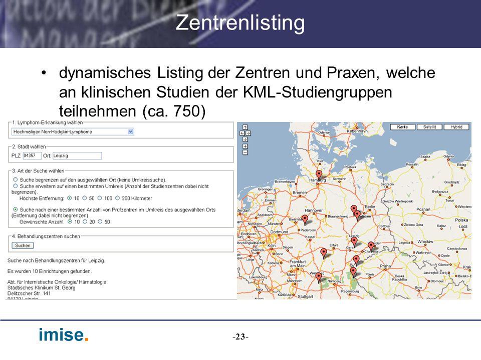Zentrenlisting dynamisches Listing der Zentren und Praxen, welche an klinischen Studien der KML-Studiengruppen teilnehmen (ca. 750)