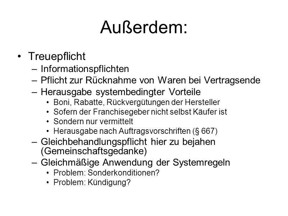 Außerdem: Treuepflicht Informationspflichten