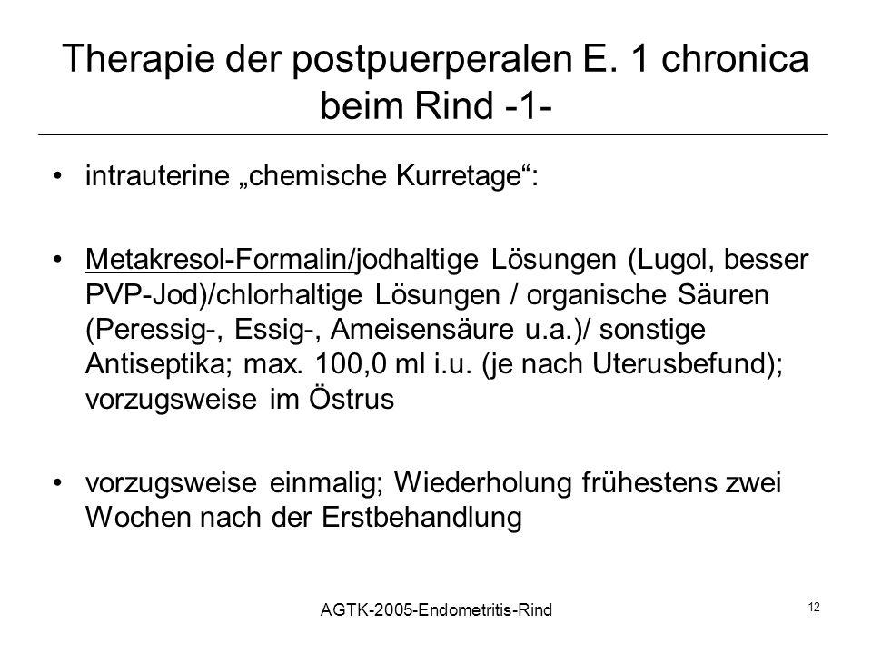 Therapie der postpuerperalen E. 1 chronica beim Rind -1-