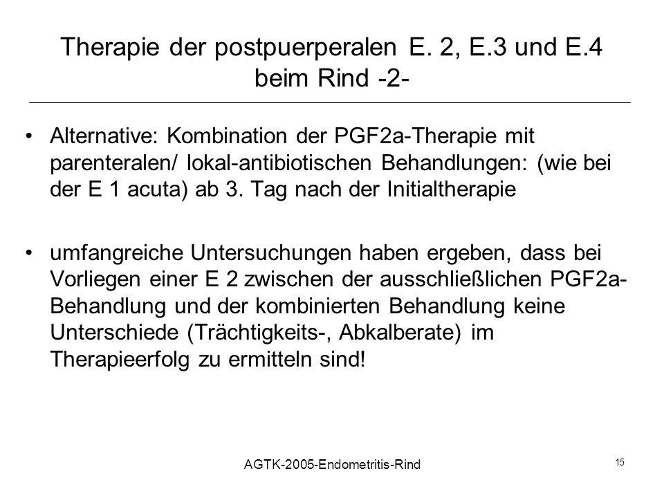 Therapie der postpuerperalen E. 2, E.3 und E.4 beim Rind -2-