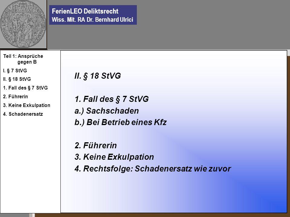 b.) Bei Betrieb eines Kfz 2. Führerin 3. Keine Exkulpation