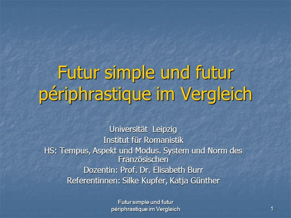 Futur simple und futur périphrastique im Vergleich