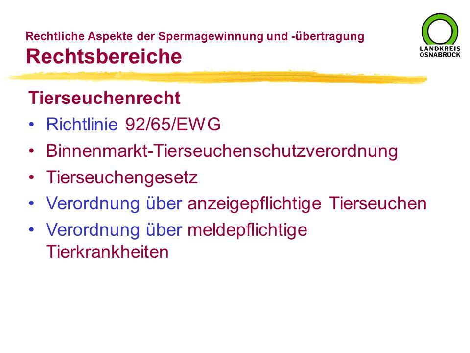 Rechtsbereiche Tierseuchenrecht Richtlinie 92/65/EWG