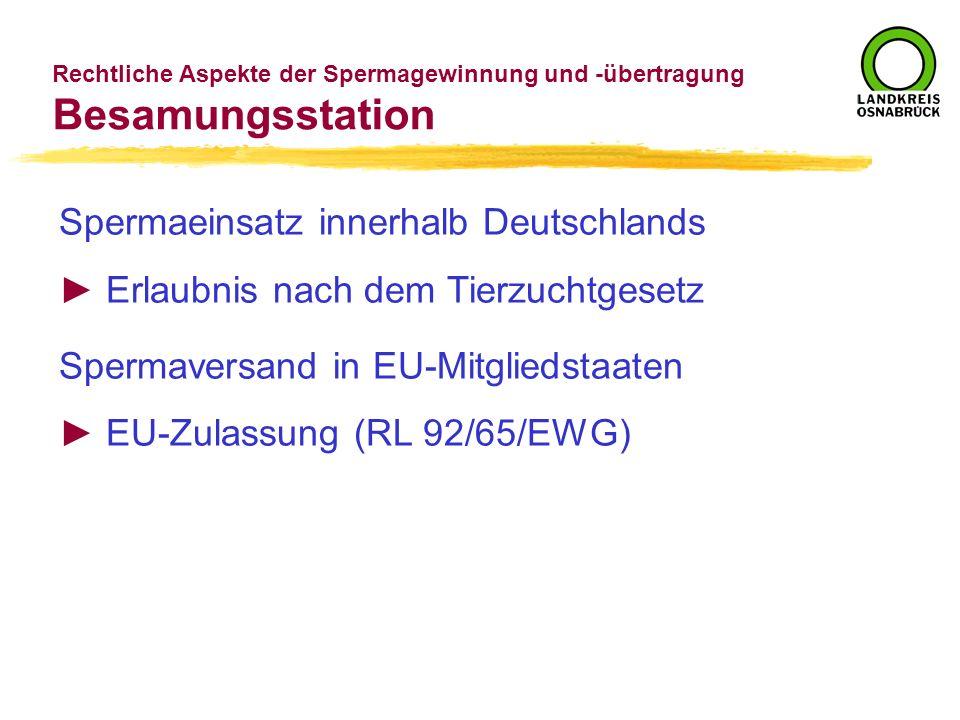 Besamungsstation Spermaeinsatz innerhalb Deutschlands