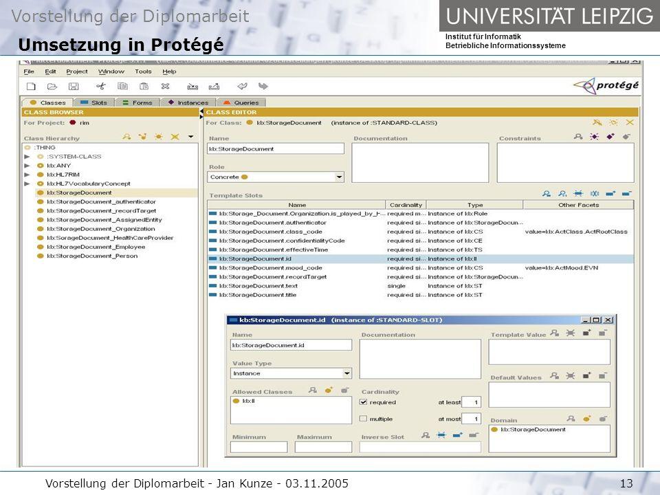 Umsetzung in Protégé Vorstellung der Diplomarbeit - Jan Kunze - 03.11.2005