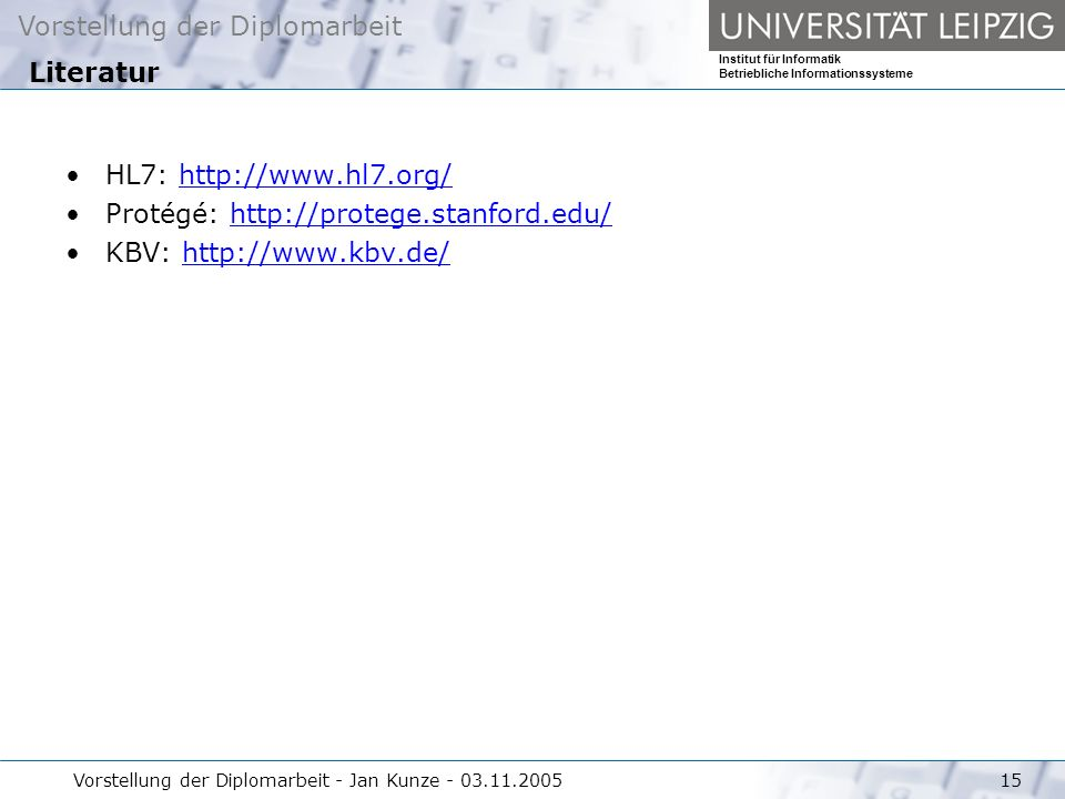 Protégé: http://protege.stanford.edu/ KBV: http://www.kbv.de/