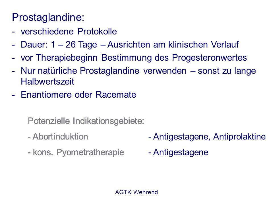 Prostaglandine: verschiedene Protokolle