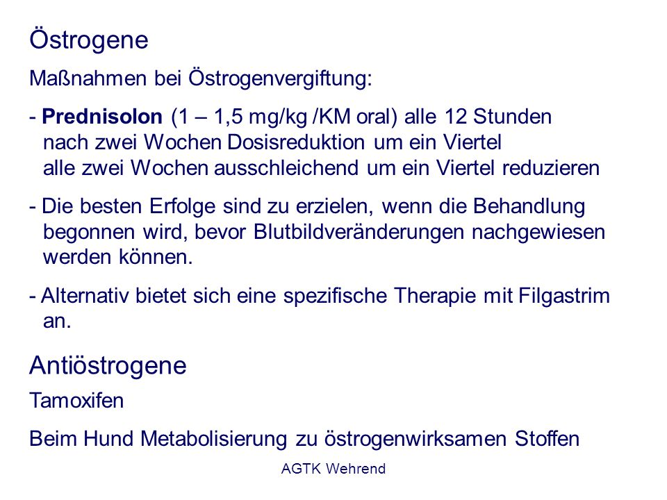Östrogene Antiöstrogene Maßnahmen bei Östrogenvergiftung: