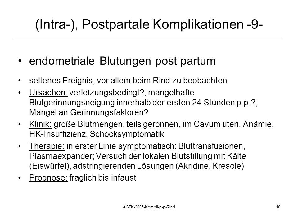 (Intra-), Postpartale Komplikationen -9-