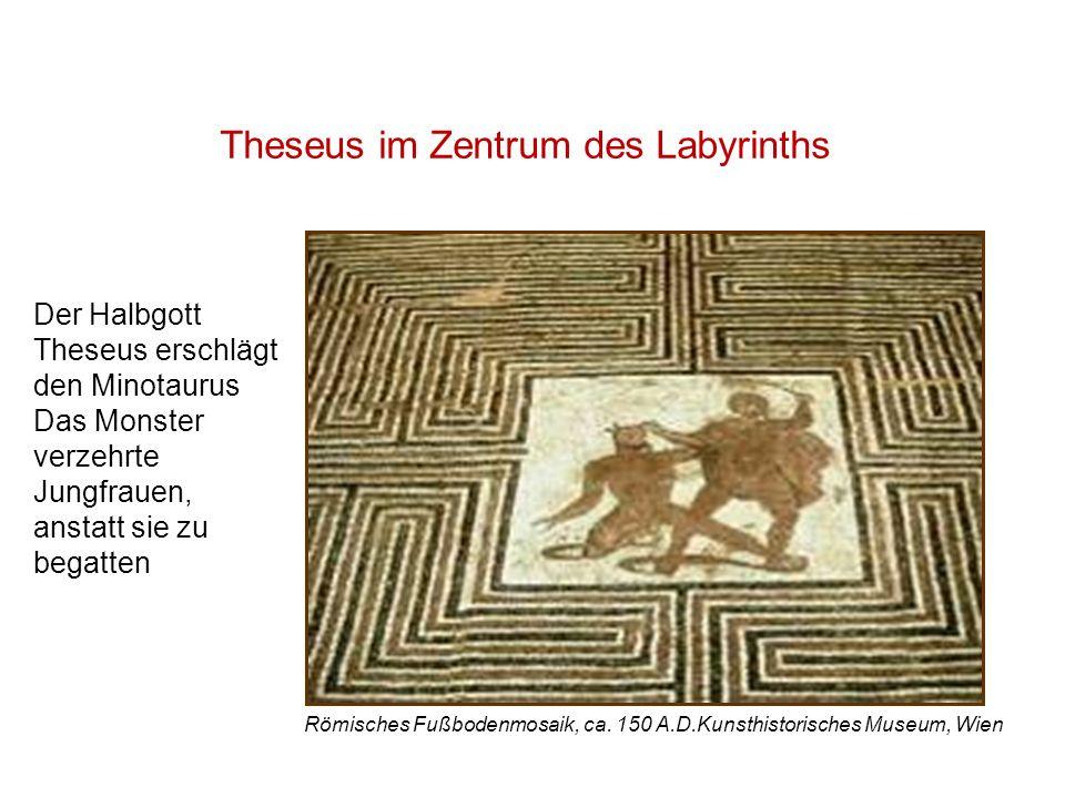 Theseus im Zentrum des Labyrinths