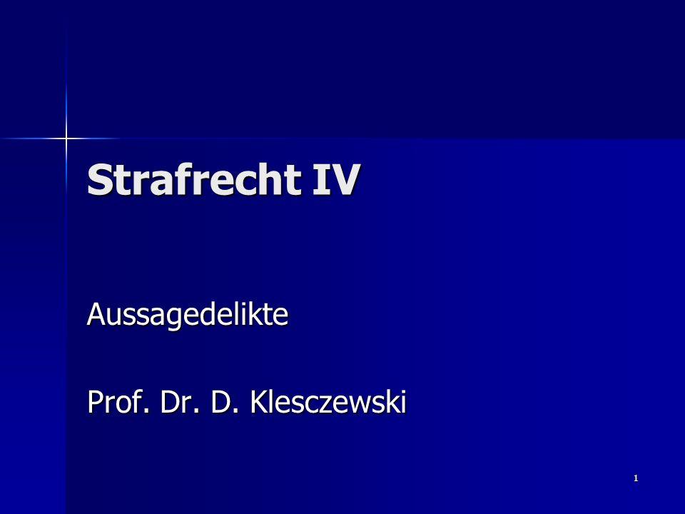Aussagedelikte Prof. Dr. D. Klesczewski