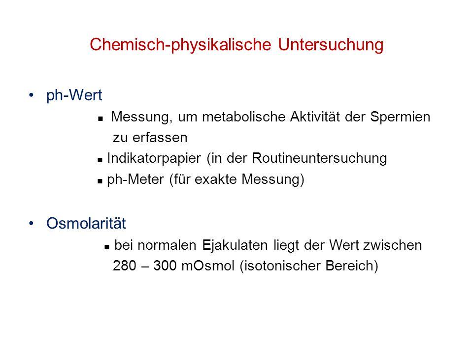 Chemisch-physikalische Untersuchung