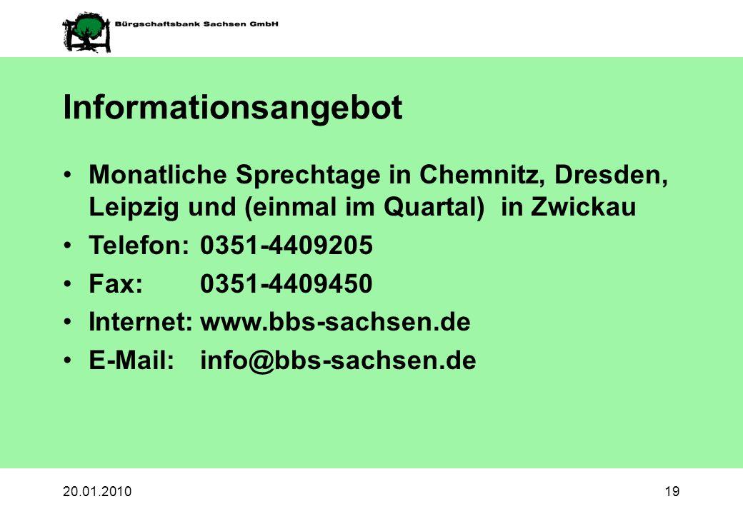 Informationsangebot Monatliche Sprechtage in Chemnitz, Dresden, Leipzig und (einmal im Quartal) in Zwickau.