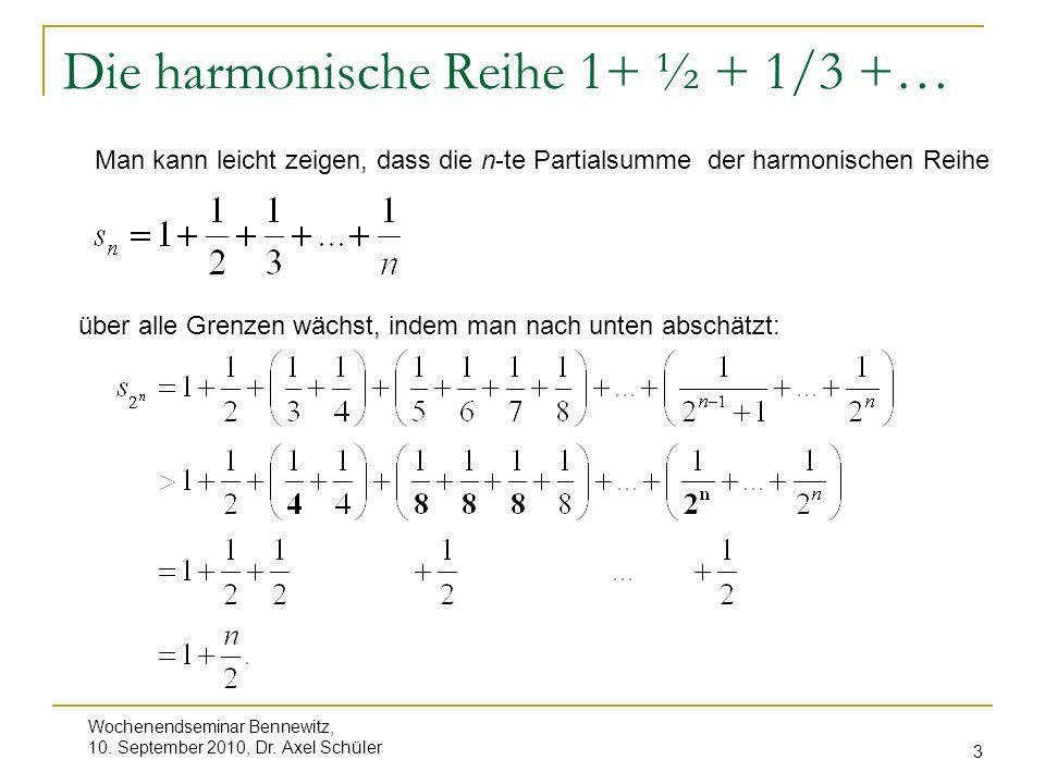 Die harmonische Reihe 1+ ½ + 1/3 +…