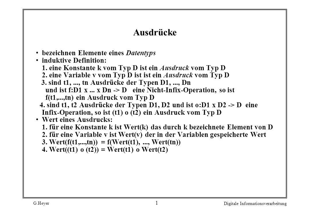 Ausdrücke bezeichnen Elemente eines Datentyps induktive Definition: