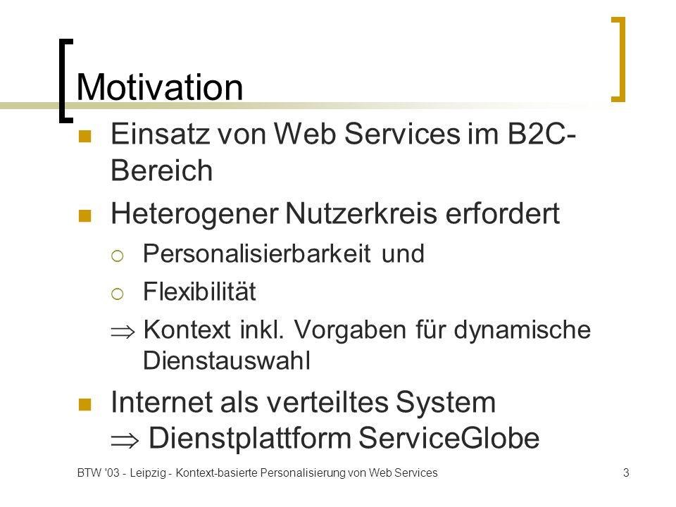 Motivation Einsatz von Web Services im B2C-Bereich