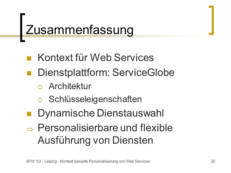 Zusammenfassung Kontext für Web Services Dienstplattform: ServiceGlobe