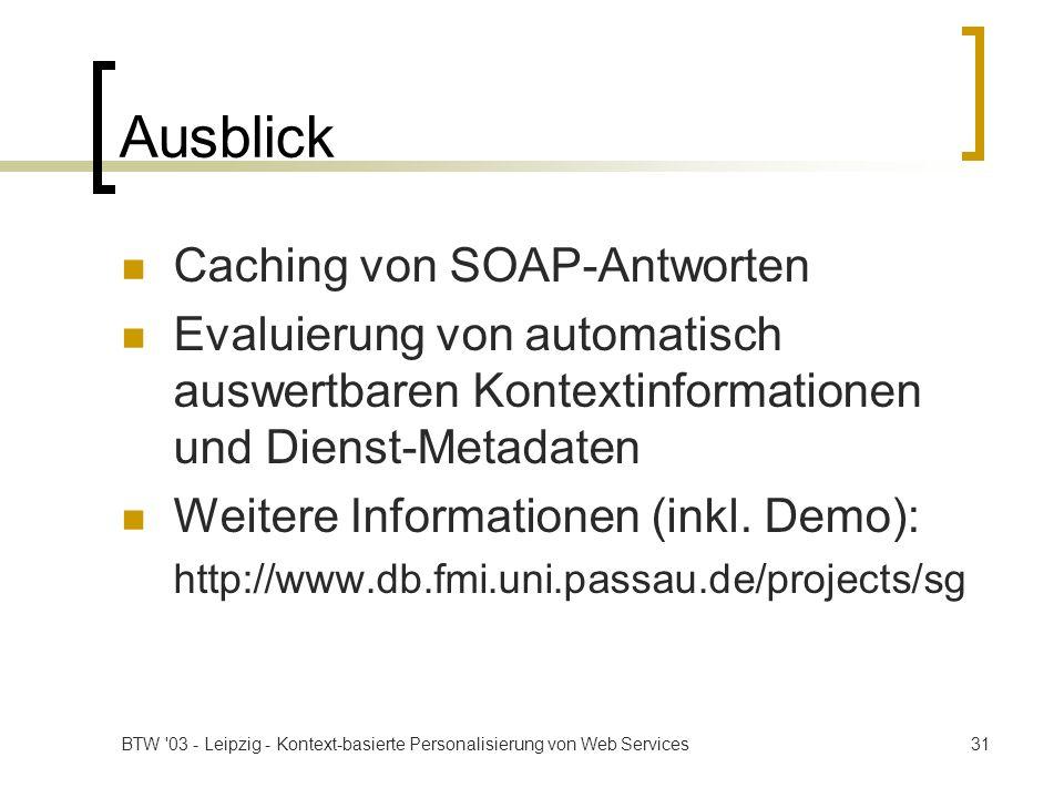 Ausblick Caching von SOAP-Antworten