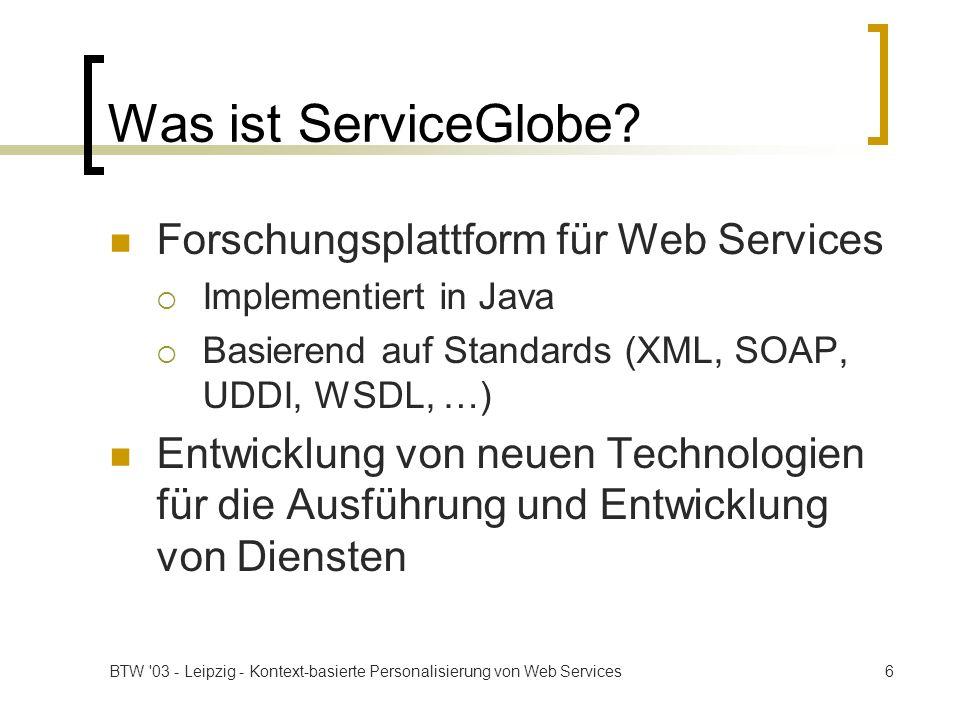 Was ist ServiceGlobe Forschungsplattform für Web Services