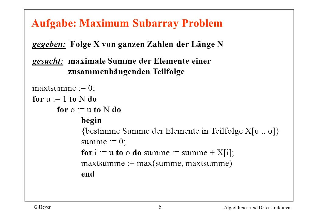 Aufgabe: Maximum Subarray Problem
