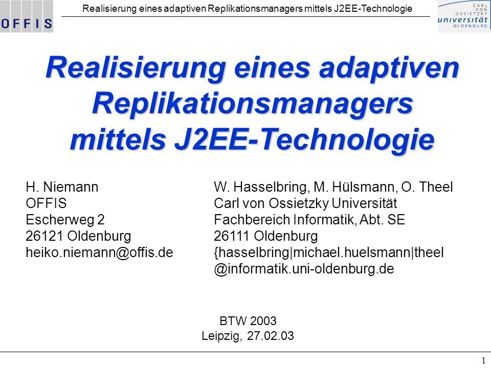Realisierung eines adaptiven Replikationsmanagers mittels J2EE-Technologie