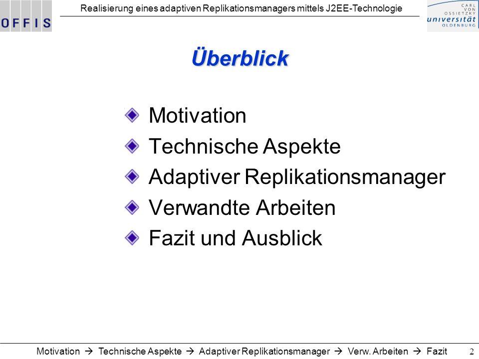 Adaptiver Replikationsmanager Verwandte Arbeiten Fazit und Ausblick