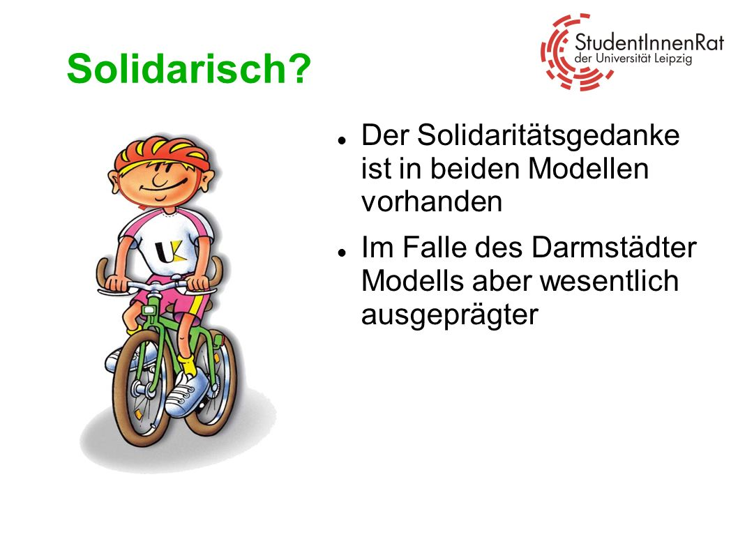 Solidarisch Der Solidaritätsgedanke ist in beiden Modellen vorhanden