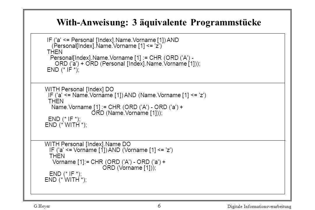 With-Anweisung: 3 äquivalente Programmstücke