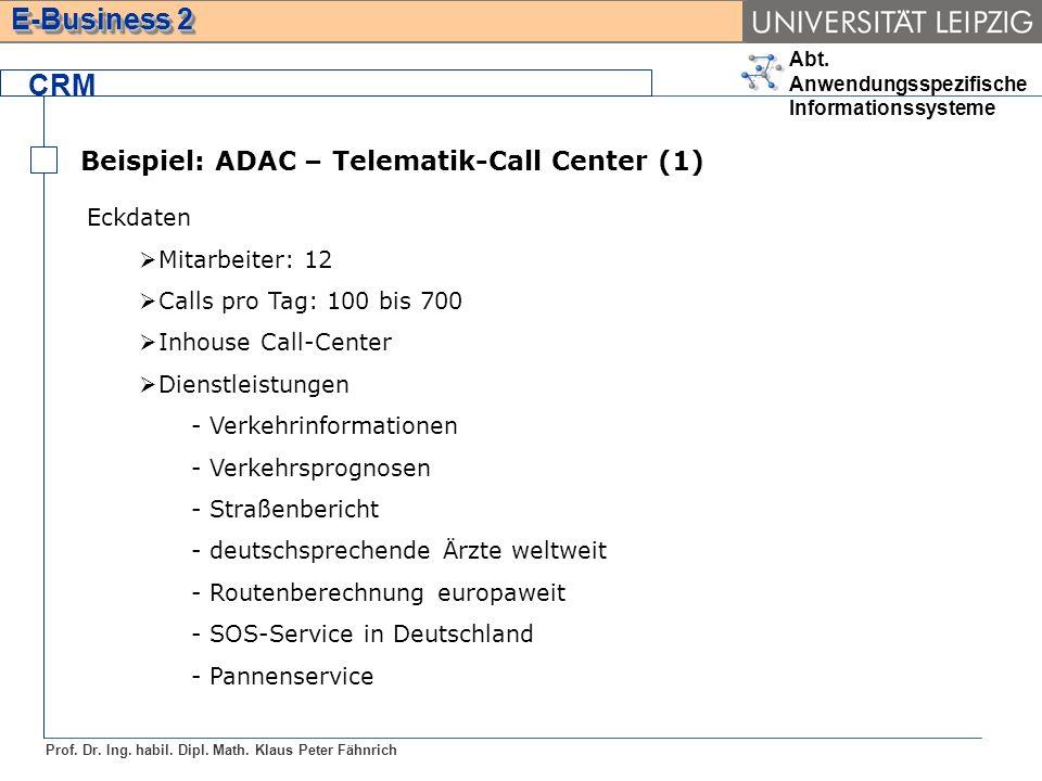 CRM Beispiel: ADAC – Telematik-Call Center (1) Eckdaten