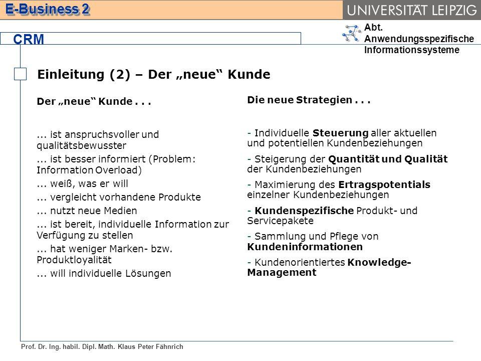 """CRM Einleitung (2) – Der """"neue Kunde Der """"neue Kunde . . ."""
