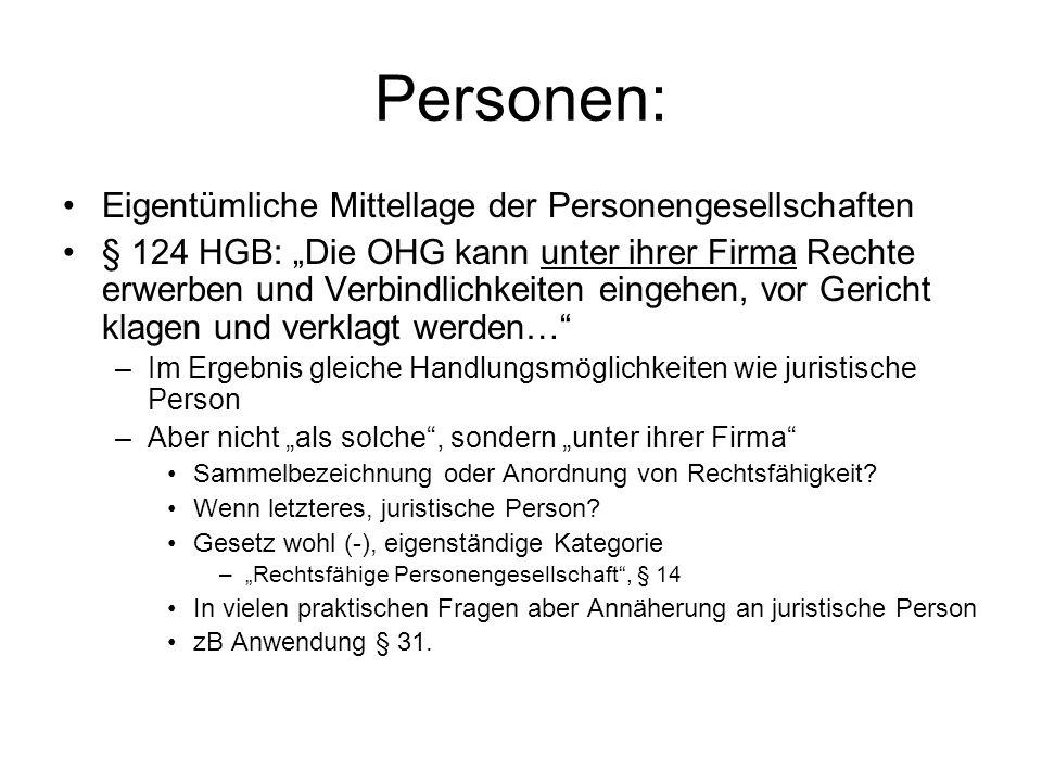 Personen: Eigentümliche Mittellage der Personengesellschaften