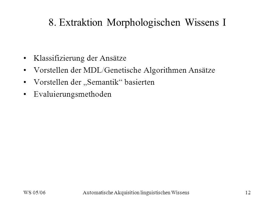 8. Extraktion Morphologischen Wissens I