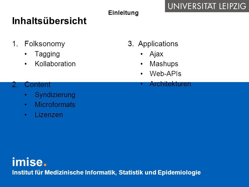 Inhaltsübersicht Folksonomy Content Applications Tagging Kollaboration