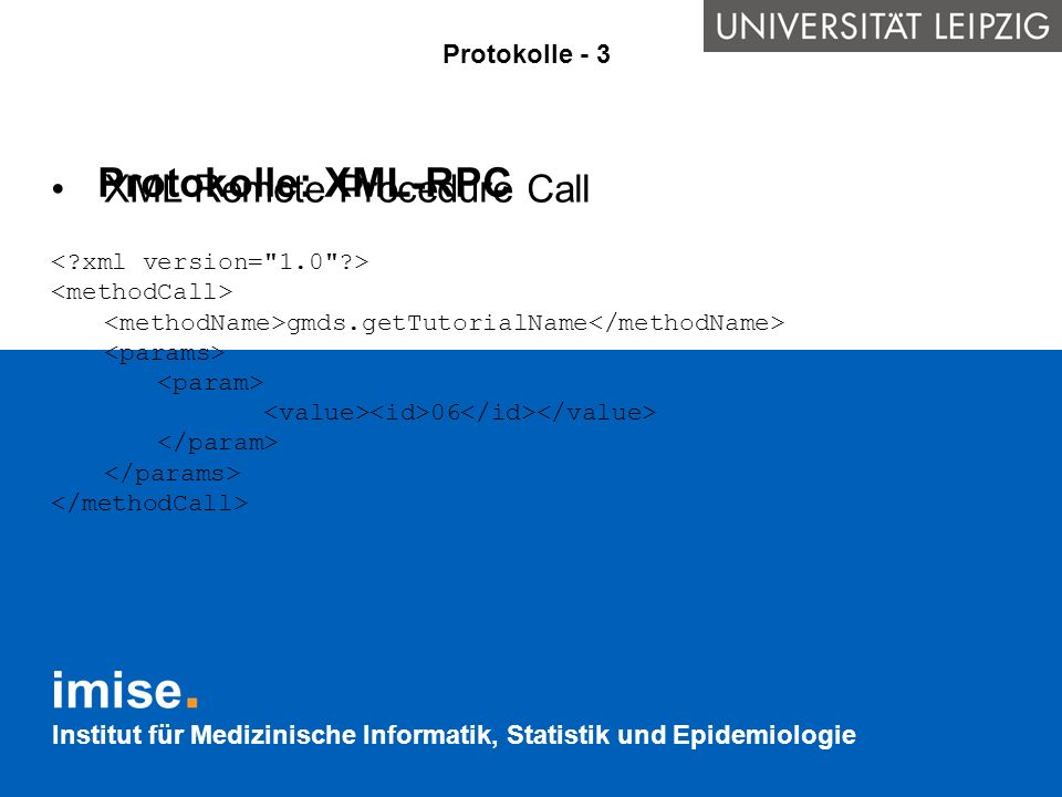 Protokolle: XML-RPC XML Remote Procedure Call Protokolle - 3