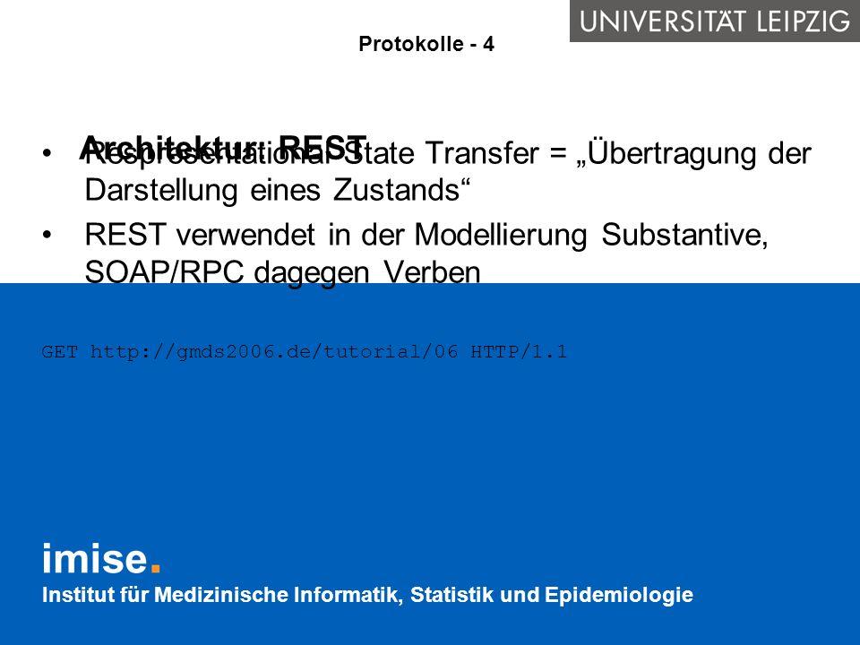 """Protokolle - 4 Architektur: REST. Respresentational State Transfer = """"Übertragung der Darstellung eines Zustands"""