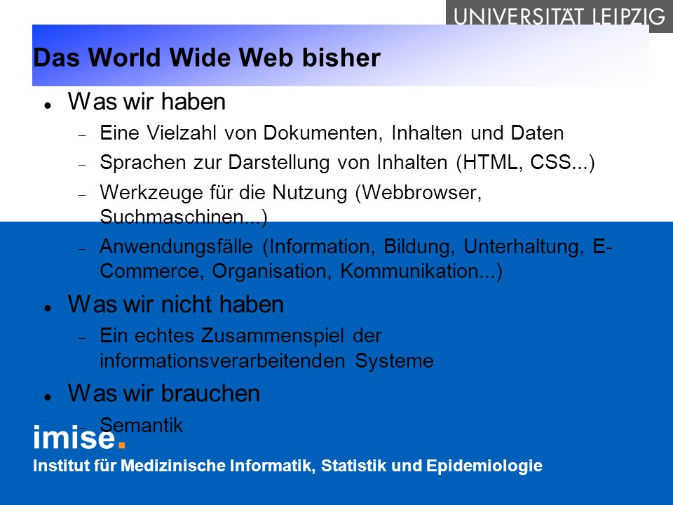 Das World Wide Web bisher