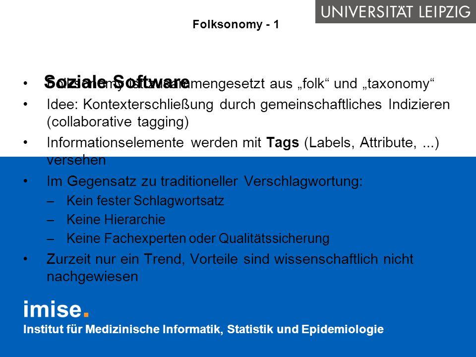 """Folksonomy - 1 Soziale Software. Folksonomy ist zusammengesetzt aus """"folk und """"taxonomy"""