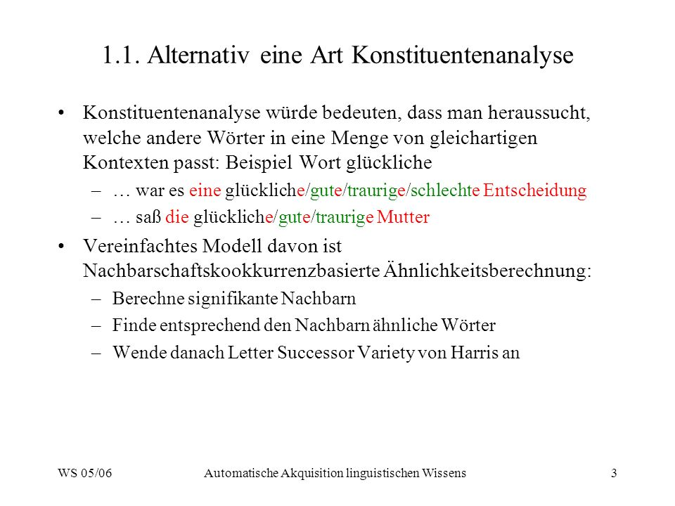 1.1. Alternativ eine Art Konstituentenanalyse